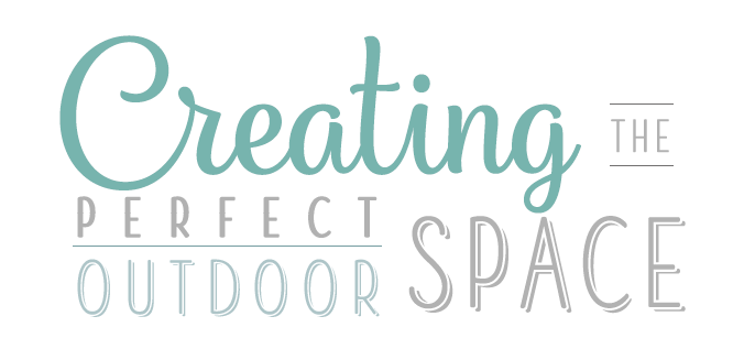 Creating a perfect outdoor space